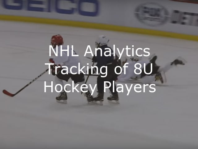 NHL Analytics Tracking of 8U Hockey Players